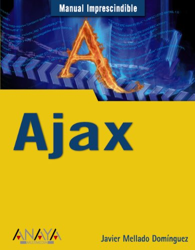 AJAX: Manual imprescindible - Mellado Domínguez, Javier