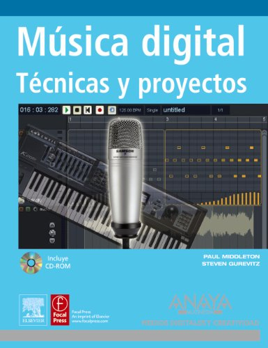 9788441524385: Musica digital / Music Technology Workbook: Tecnicas y proyectos / Key Concepts and Practical Projects (Medios Digitales y Creatividad / Digital Media and Creative) (Spanish Edition)