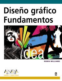 9788441524521: Diseno grafico / The Non-Designer's Design Book: Fundamentos / Basics (Diseno Y Creatividad/ Design and Creativity) (Spanish Edition)