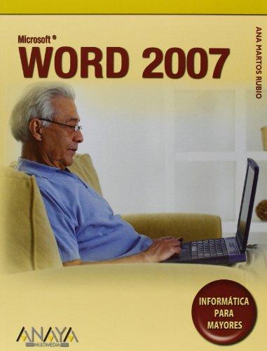 9788441524620: Word 2007 (Informatica para mayores / Informatic for Seniors) (Spanish Edition)