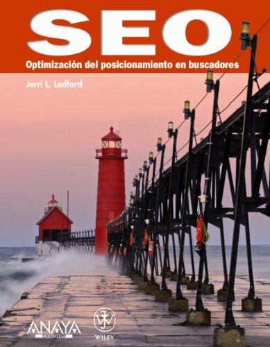 SEO: OPTIMIZACIÓN DEL POSICIONAMIENTO EN BUSCADORES: Ledford, Jerri L.