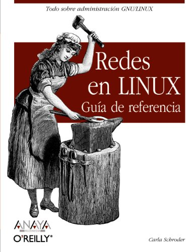 Redes en Linux / Linux Networking Cookbook: Guía de referencia / Reference Guide: ...
