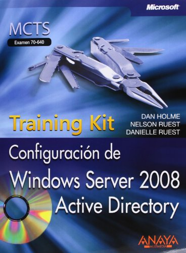 9788441525061: Configuración de Windows Server 2008 Active Directory. Training Kit, MCTS. Examen 70-640 (Manuales Técnicos)