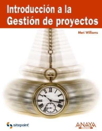 Introducción a la Gestión de proyectos: Williams, Meri
