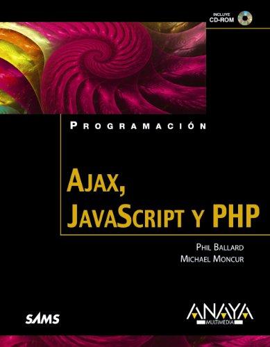 9788441525146: Ajax, Javascript y PHP / Ajax, Javascript and PHP (Spanish Edition)