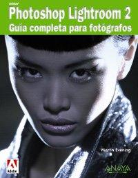 9788441525290: Adobe Photoshop Lightroom: Guia Completa Para Fotografos/ Complete Guide for Photographers (Spanish Edition)