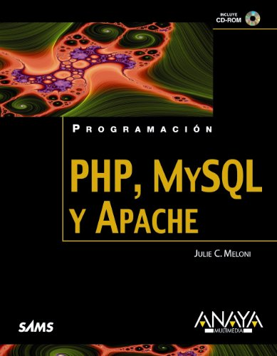 PHP, MySQL y Apache / Sams Teach Yourself. PHP, MySQL and Apache All in One (Spanish Edition):...