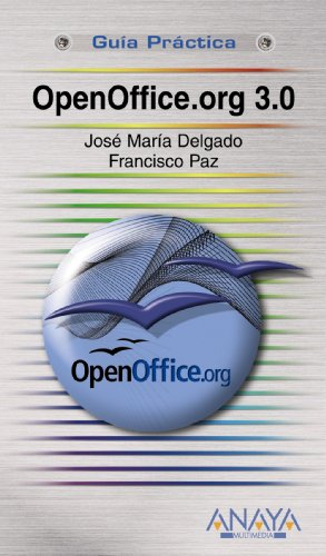9788441525474: OpenOffice.org 3.0 (Guia Practica/ Practical Guide) (Spanish Edition)