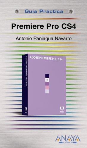 9788441525740: Premiere Pro CS4 (Spanish Edition)