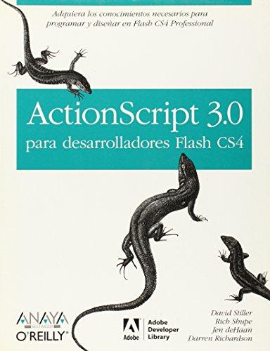 9788441525771: ActionScript 3.0 para desarrolladores Flash CS4/ ActionScript 3.0 Quick Reference Guide (Spanish Edition)