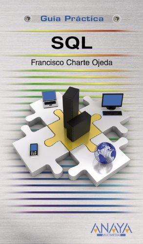 9788441526082: SQL (Guias Practica / Practical Guide) (Spanish Edition)