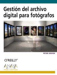 9788441526495: Gestión del archivo digital para fotógrafos (Diseño Y Creatividad)