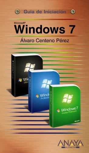 Microsoft Windows 7 (Guia de iniciacion /: Alvaro Centeno Perez