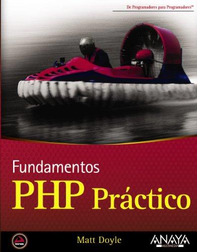9788441526891: PHP práctico / Beginning PHP 5.3 (Spanish Edition)