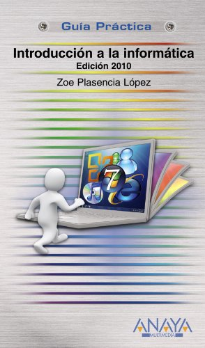 Introduccion a la informatica / Introduction to: Zoe Plasencia López