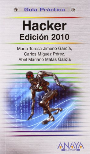 9788441527157: Hacker 2010 (Guia Practica / Practical Guide) (Spanish Edition)