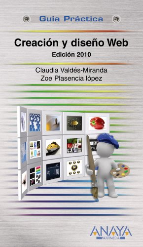 Creacion y diseno Web / Creation and: Miranda, Claudia Valdes,