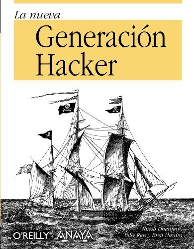 9788441527232: La nueva generacion Hacker / Hacker the New Generation (Anaya Multimedia) (Spanish Edition)