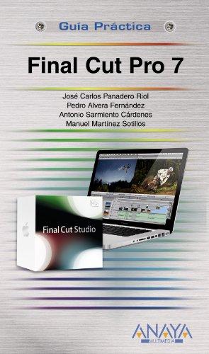 9788441527324: Final Cut Pro 7 (Guías Prácticas)