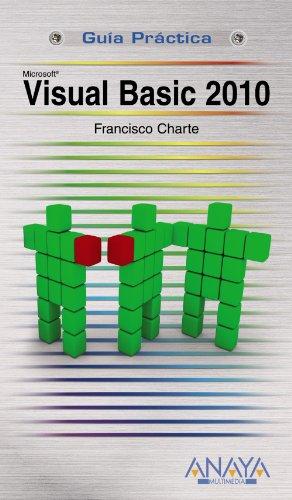 9788441527386: Visual Basic 2010 (Guías Prácticas)