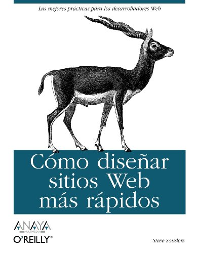Como disenar sitios Web mas rapidos / Even Faster Web Sites (Spanish Edition): Souders, Steve