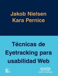9788441527430: Tecnicas de Eyetracking para usabilidad Web / Eyetracking Techniques for Web Usability (Diseno Y Creatividad / Design and Creativity) (Spanish Edition)