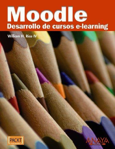 9788441527485: Moodle: Desarrollo De Cursos E-learning / Development of E-learning Courses (Titulos Especiales / Special Titles) (Spanish Edition)