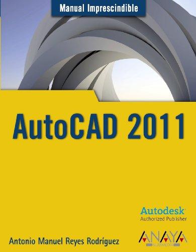 9788441527980: AutoCAD 2011 (Manuales Imprescindibles)