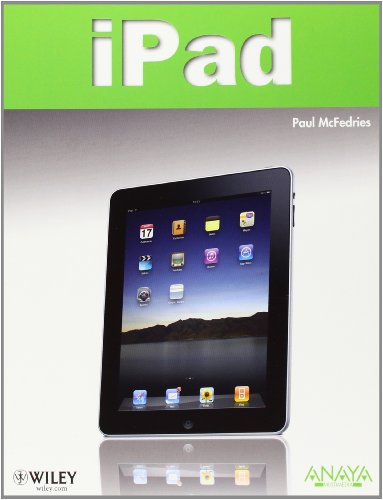 iPad / iPad Portable Genius (Spanish Edition): McFedries, Paul