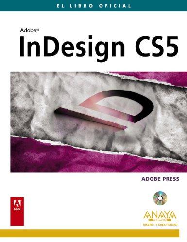 INDESIGN CS5: El libro oficial: Adobe Press