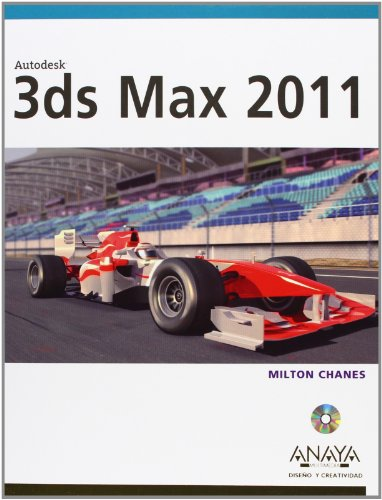 9788441528314: 3ds Max 2011 (Diseno Y Creatividad / Design and Creativity) (Spanish Edition)