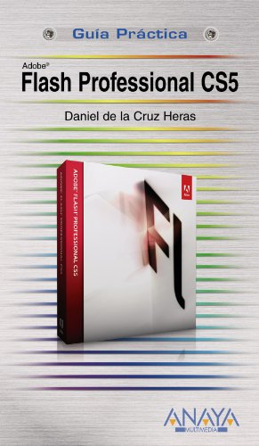 9788441528390: Adobe Flash Professional CS5 (Guias Practicas / Practical Guide) (Spanish Edition)