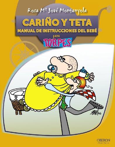 9788441528611: Cariño y Teta. Manual de instrucciones del Bebé (Torpes 2.0)