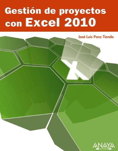 9788441528635: Gestion de proyectos con Excel 2010 / Project Management with Excel 2010 (Titulos Especiales / Special Titles) (Spanish Edition)