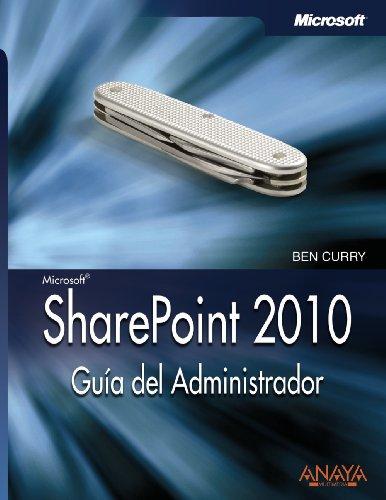 9788441528833: SharePoint 2010. Guía del Administrador (Manuales Técnicos)