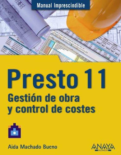 Presto 11: Gestion de obra y control: Bueno, Aida Machado