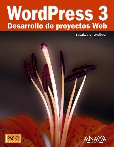 9788441529014: WordPress 3. Desarrollo de proyectos Web (Títulos Especiales)