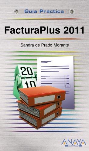 9788441529090: FacturaPlus 2011 (Guías Prácticas)