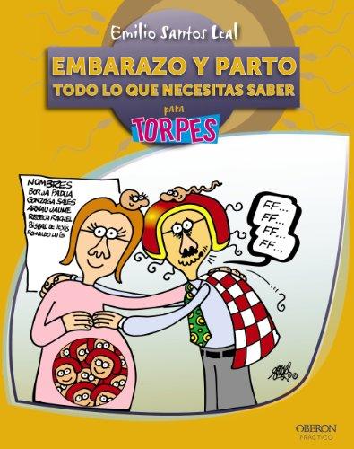 9788441529182: EMBARAZO Y PARTO PARA TORPES