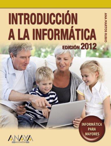 9788441529410: INROCUDCCION A LA INFORMATICA PARA MAYORES