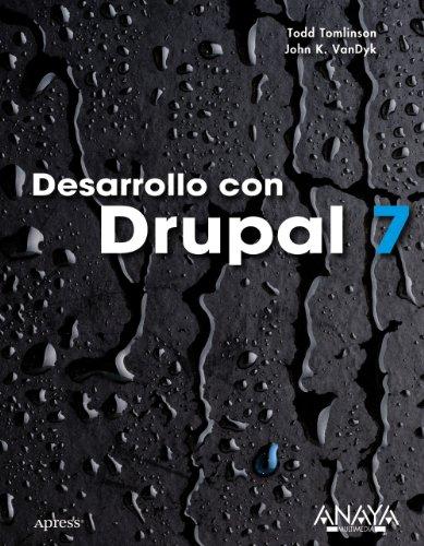 9788441529472: Desarrollo con Drupal 7 (Títulos Especiales)