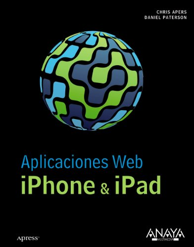Aplicaciones Web iPhone & iPad: Chris Apers y Daniel Paterson