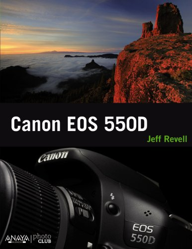 9788441529809: Canon EOS 550D / Canon EOS Rebel T2i/550D From Snapshots to Great Shots (Spanish Edition)