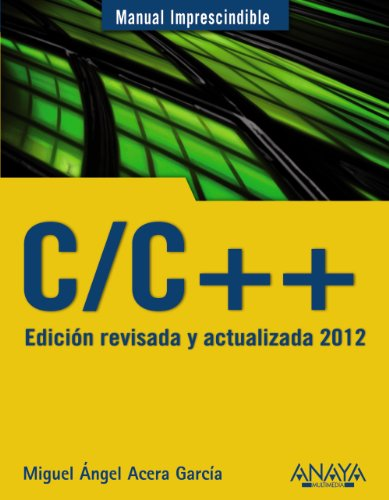9788441529816: C/C++. Edición revisada y actualizada 2012 (Manuales Imprescindibles)