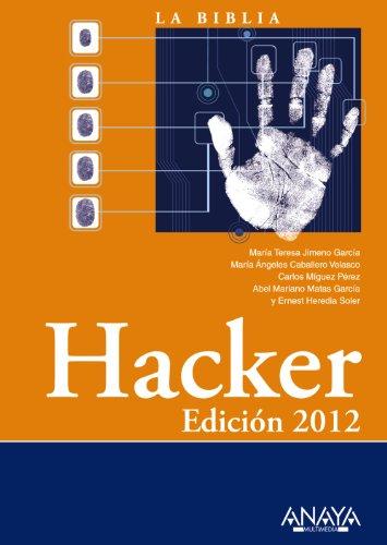 9788441530157: La biblia del Hacker 2012 / Hacker (Spanish Edition)