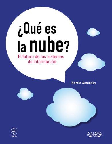 9788441530249: ¿Qué es la nube? El futuro de los sistemas de información