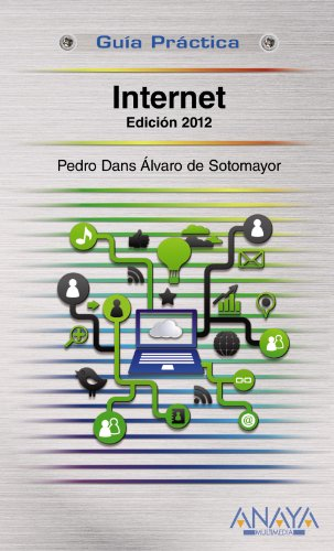9788441530300: Internet 2012 (Guia Practica / Practical Guide) (Spanish Edition)
