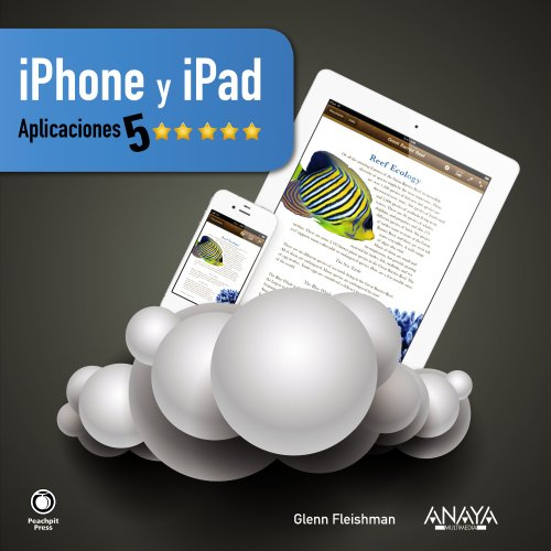 9788441530331: iPhone & iPad / Five Star Apps: Aplicaciones 5 estrellas / The Best iPhone and iPad Apps for Work and Play (Spanish Edition)