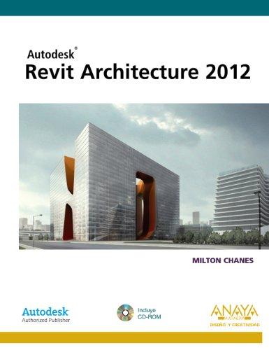 REVIT ARCHITECTURE 2012: Chanes, Milton