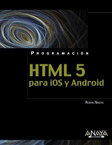 9788441530669: HTML5 para iOS y Android / HTML5 for iOS and Android (Programacion / Programming) (Spanish Edition)
